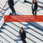 Coverbild Recruiting-Strategien 2016 mit Studienpartner milch & zucker
