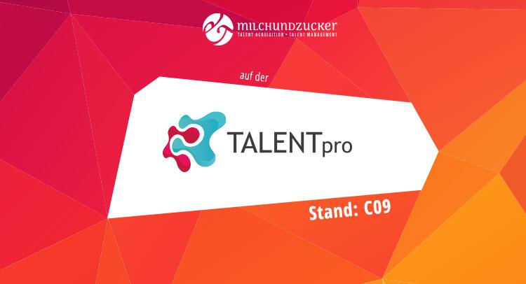 milch & zucker mit JobStairs auf der TALENTpro 2020 in München